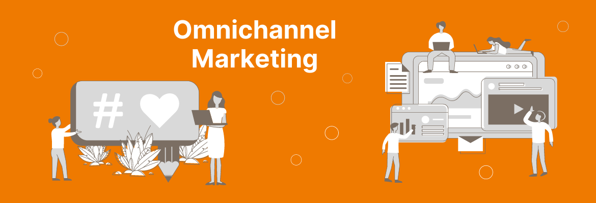 Omnichannel-Marketing - Einer der wichtigen Marketing Trends 2021
